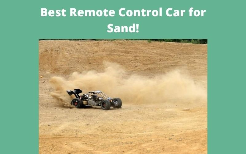Best Remote Control Car for sand