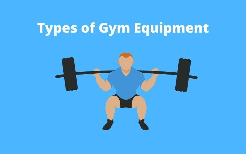 Types of Gym Equipment