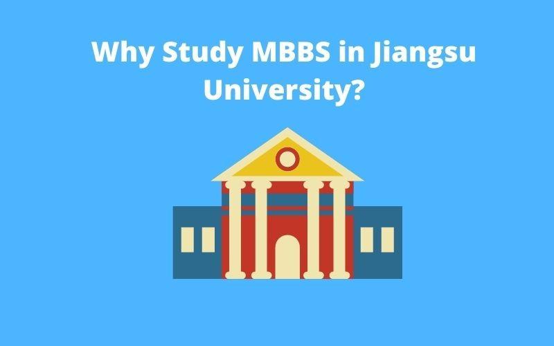 Why Study MBBS in Jiangsu University