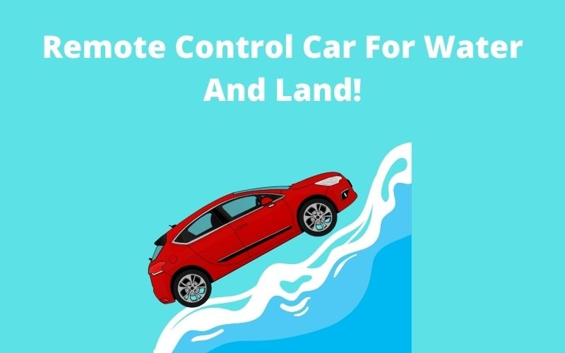Remote Control Car For Water And Land!